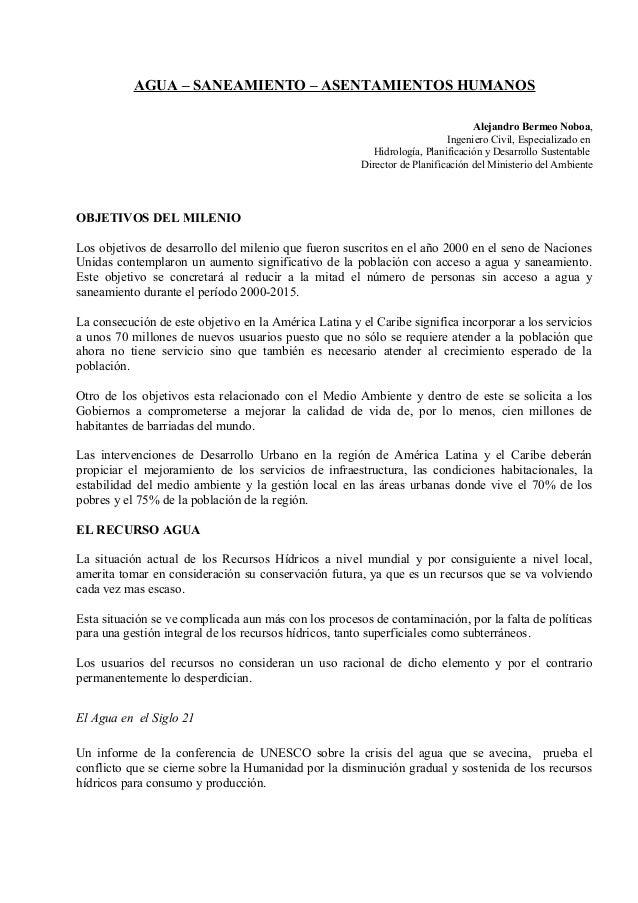 AGUA – SANEAMIENTO – ASENTAMIENTOS HUMANOS Alejandro Bermeo Noboa, Ingeniero Civil, Especializado en Hidrología, Planifica...