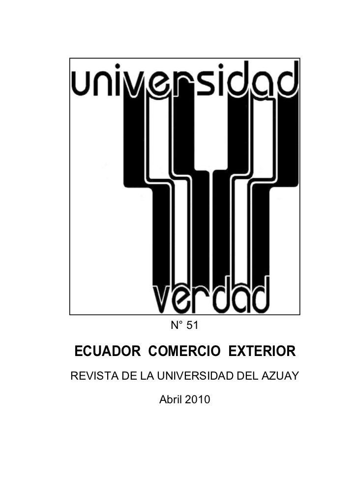 N° 51ECUADOR COMERCIO EXTERIORREVISTA DE LA UNIVERSIDAD DEL AZUAY             Abril 2010