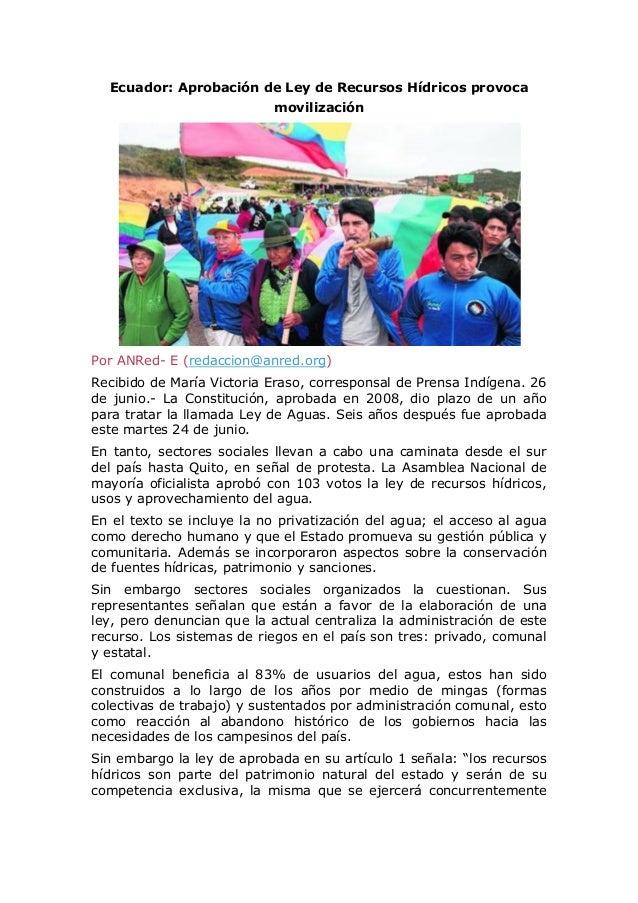 Ecuador: Aprobación de Ley de Recursos Hídricos provoca movilización Por ANRed- E (redaccion@anred.org) Recibido de María ...