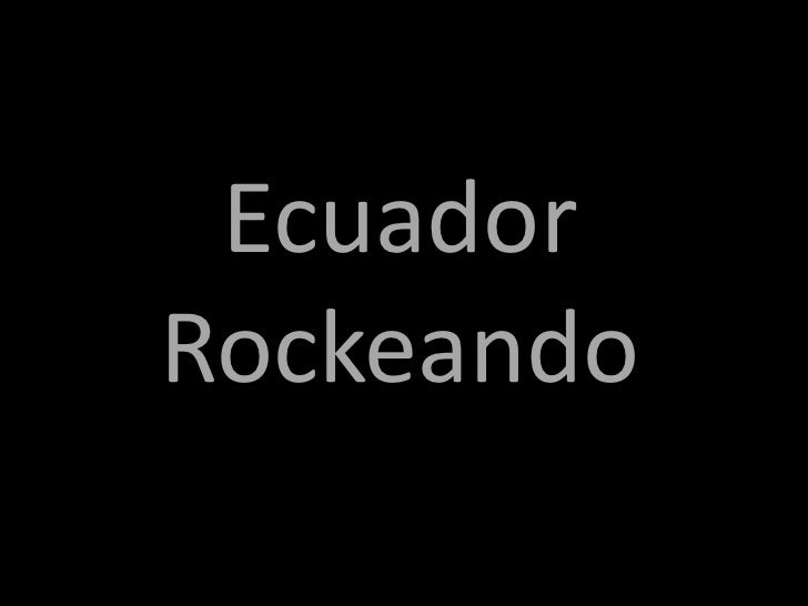 Ecuador Rockeando