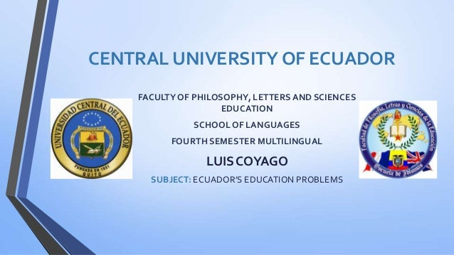 Ecuador's education problems By Luis Coyago