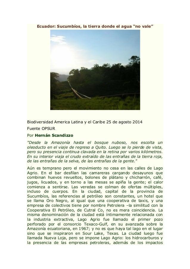 """Ecuador: Sucumbíos, la tierra donde el agua """"no vale"""" Biodiversidad America Latina y el Caribe 25 de agosto 2014 Fuente OP..."""