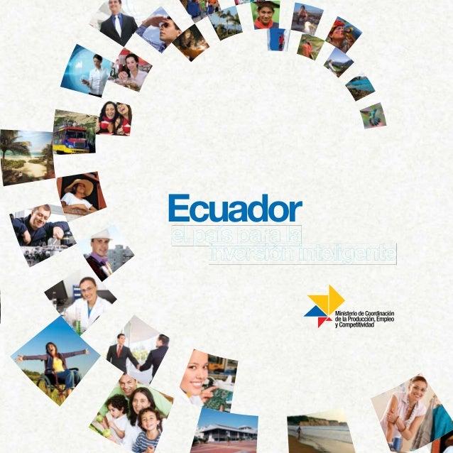 Ecuadorel país para la    inversión inteligente