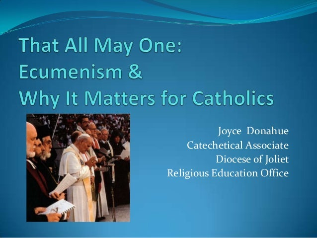Ecumenism  intro aurora deanery
