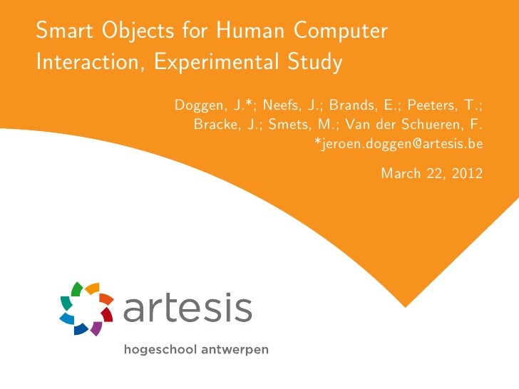 Smart Objects for Human Computer Interaction, Experimental Study