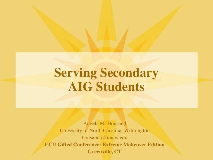 Secondary AIG