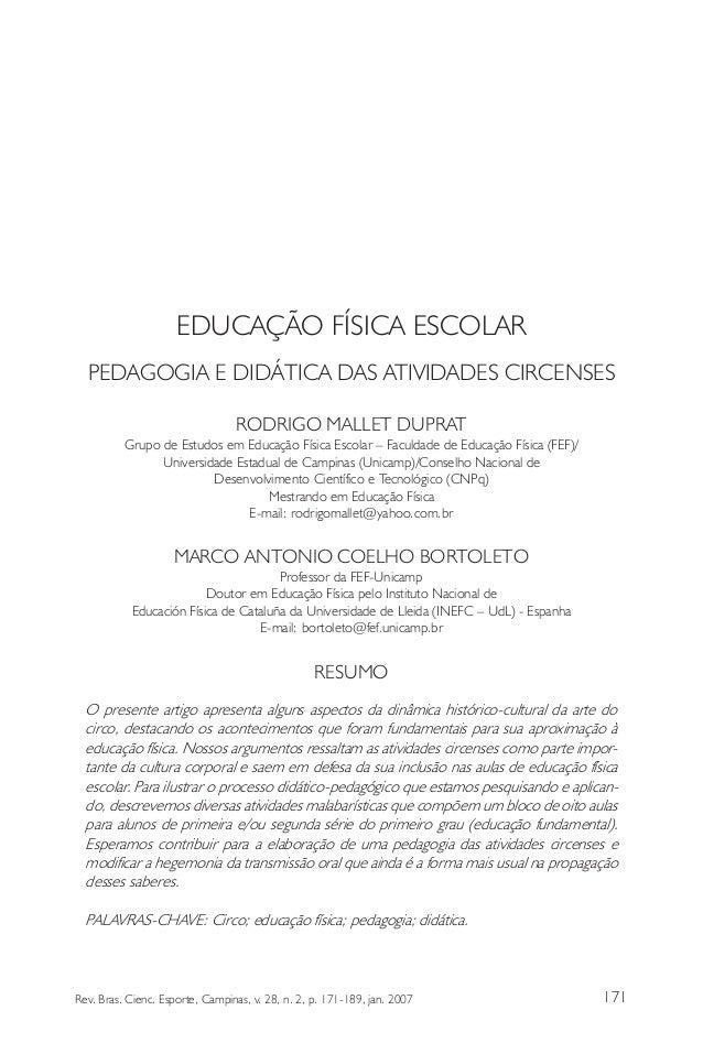 171Rev. Bras. Cienc. Esporte, Campinas, v. 28, n. 2, p. 171-189, jan. 2007 EDUCAÇÃO FÍSICA ESCOLAR PEDAGOGIA E DIDÁTICA DA...