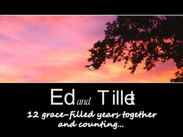 Ed  and  Tillet: 12 grace-filled years together...and counting