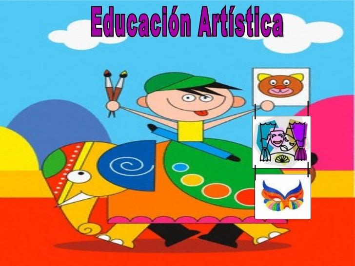 Educación Artística•   Bloque III              Cuarto Grado•   Aprendizaje esperado: Elabora dibujos utilizando planos y p...