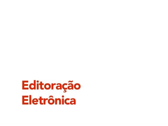 Editoração  Eletrônica