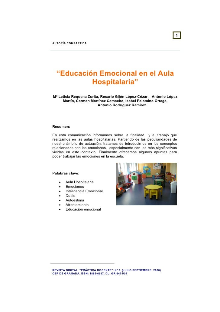 """1AUTORÍA COMPARTIDA  """"Educación Emocional en el Aula           Hospitalaria""""Mª Leticia Requena Zurita, Rosario Gijón López..."""