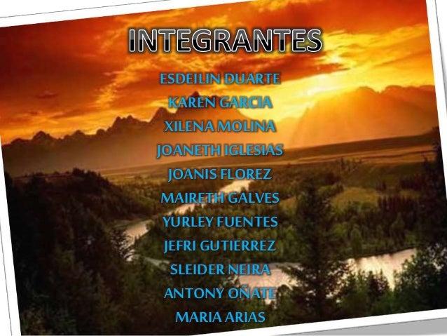ESDEILINDUARTE KARENGARCIA XILENAMOLINA JOANETH IGLESIAS JOANIS FLOREZ MAIRETHGALVES YURLEYFUENTES JEFRIGUTIERREZ SLEIDERN...