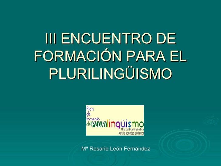 Ed. Infantil y Primaria.Rosario León. Implantación del Proyecto Bilingüe.