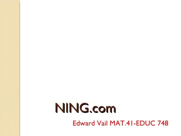 NING.com Edward Vail MAT.41-EDUC 748