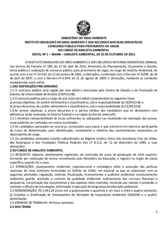 1 MINISTÉRIO DO MEIO AMBIENTE INSTITUTO BRASILEIRO DO MEIO AMBIENTE E DOS RECURSOS NATURAIS RENOVÁVEIS CONCURSO PÚBLICO PA...