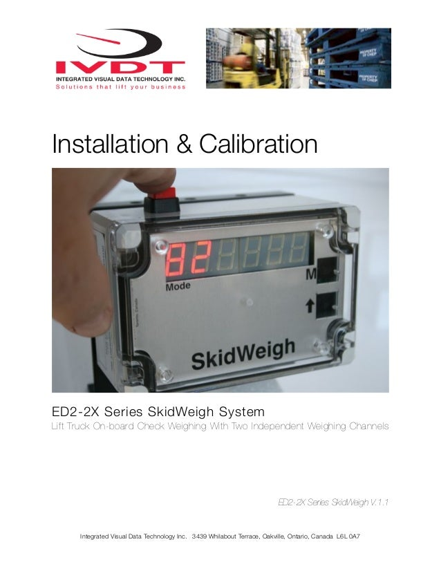 Installation & CalibrationED2-2X Series SkidWeigh SystemLift Truck On-board Check Weighing With Two Independent Weighing C...