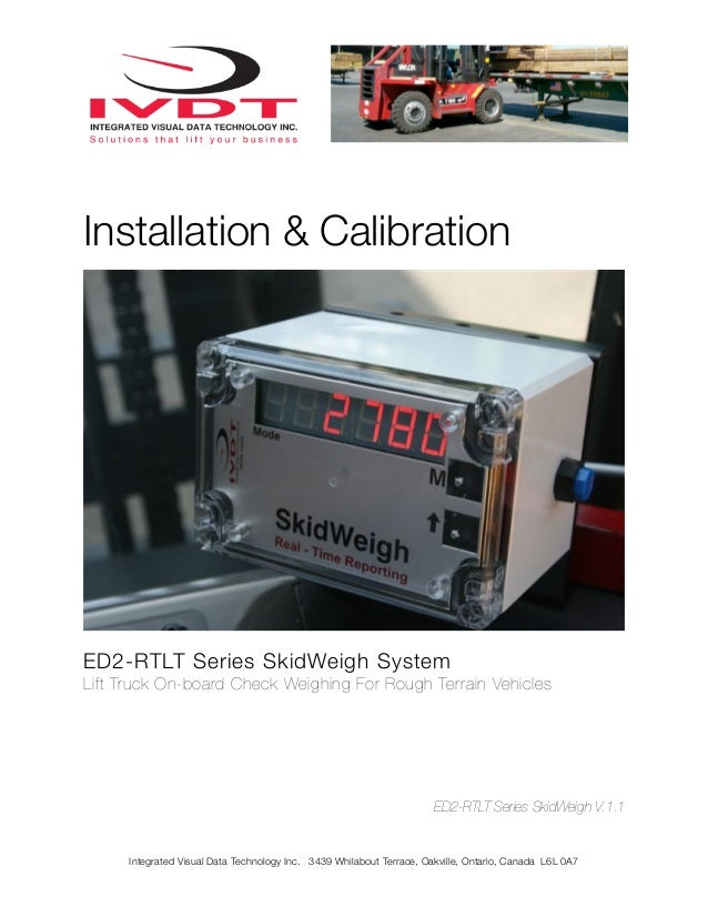 Installation & CalibrationED2-RTLT Series SkidWeigh SystemLift Truck On-board Check Weighing For Rough Terrain Vehicles   ...