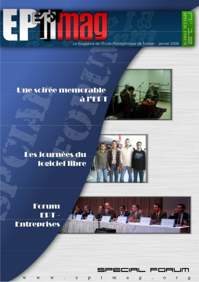 Edito  +  sommaire  Rédacteur en chef :  Hassen BEN AYED  Designer:  Nidhal BELAYOUNI  Rédacteurs :  Med Salah AOUALI  Fir...
