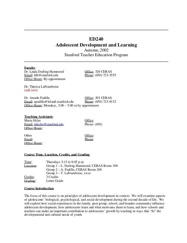 ED240 Adolescent Development and Learning Autumn, 2002 Stanford Teacher Education Program Faculty: Dr. Linda Darling-Hammo...