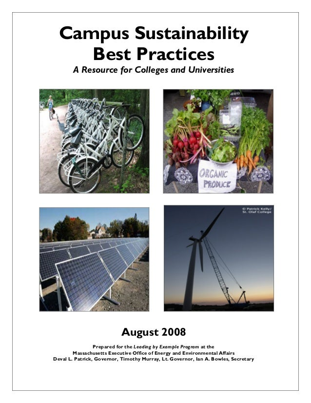 Campus Sustainability Best Practices A Resource for Colleges and Universities August 2008 Prepared for the Leading by Exam...