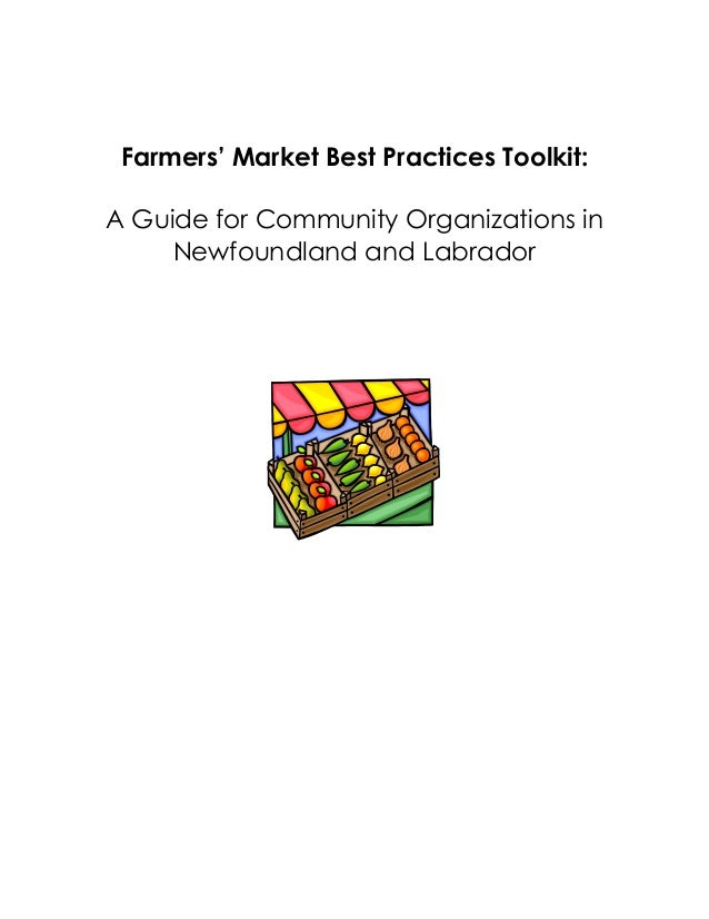Farmers' Market Best Practices Toolkit: A Guide for Community Organizations in Newfoundland and Labrador
