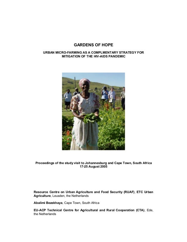 GARDENS OF HOPE URBAN MICRO-FARMING AS A COMPLMENTARY STRATEGY FOR MITIGATION OF THE HIV-AIDS PANDEMIC Proceedings of the ...