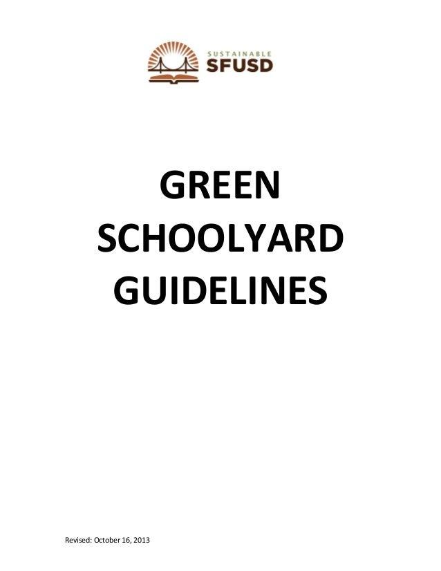 Revised: October 16, 2013 GREEN SCHOOLYARD GUIDELINES