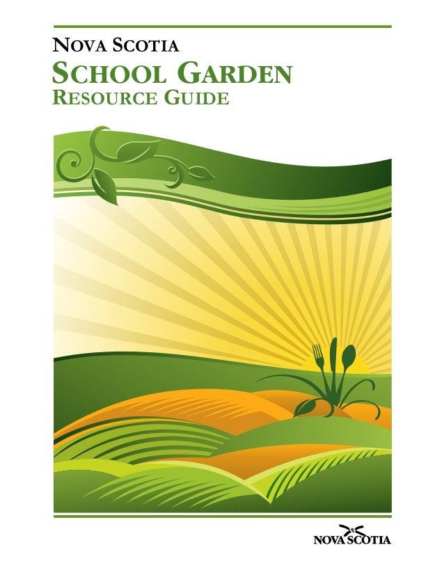 NOVA SCOTIA RESOURCE GUIDE SCHOOL GARDEN