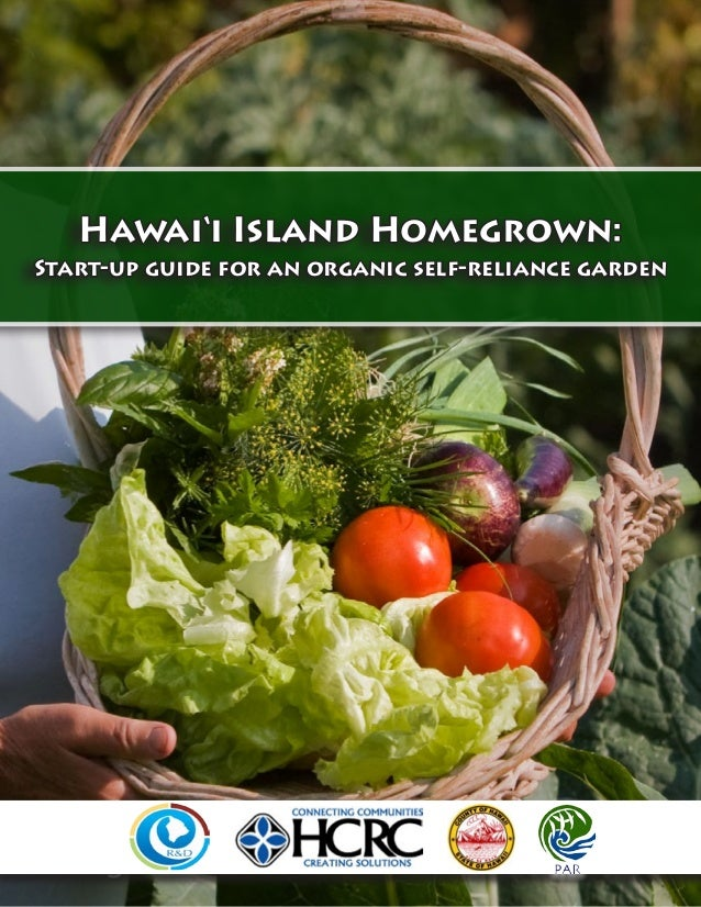 Hawai'i Island Homegrown: Start-up guide for an organic self-reliance garden	 1 Hawai'i Island Homegrown: Start-up guide f...