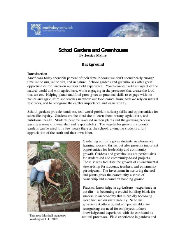 School Gardens and Greenhouses By Jessica Myhre Background Introduction Americans today spend 90 percent of their time ind...