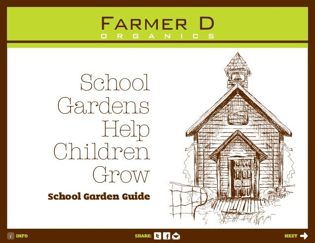 School Gardens Help Children Grow School Garden Guide