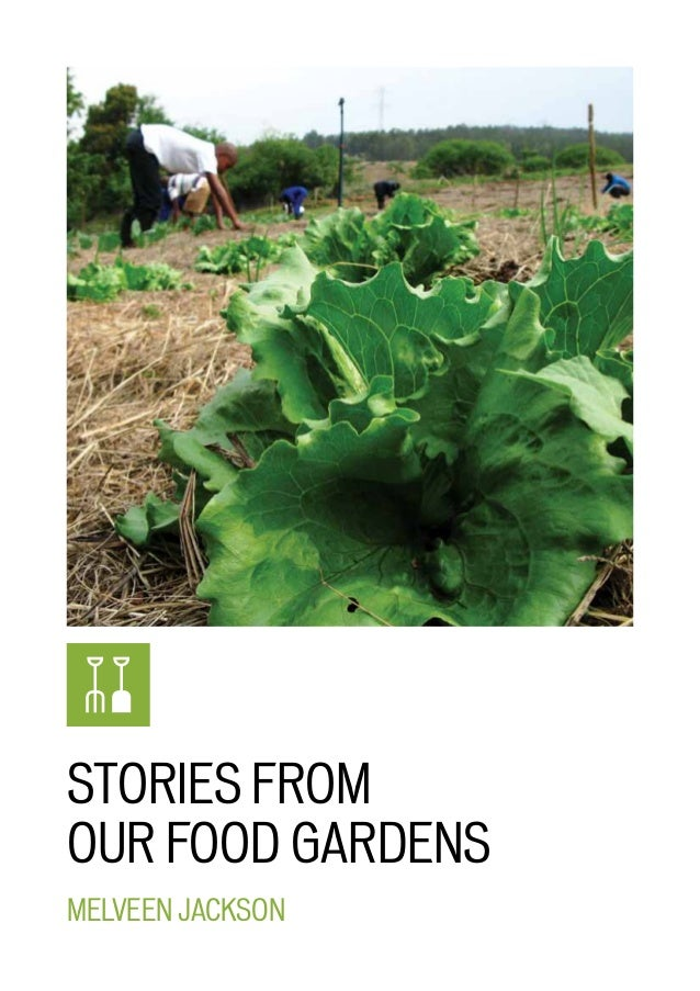 STORIES FROM OUR FOOD GARDENS Melveen Jackson