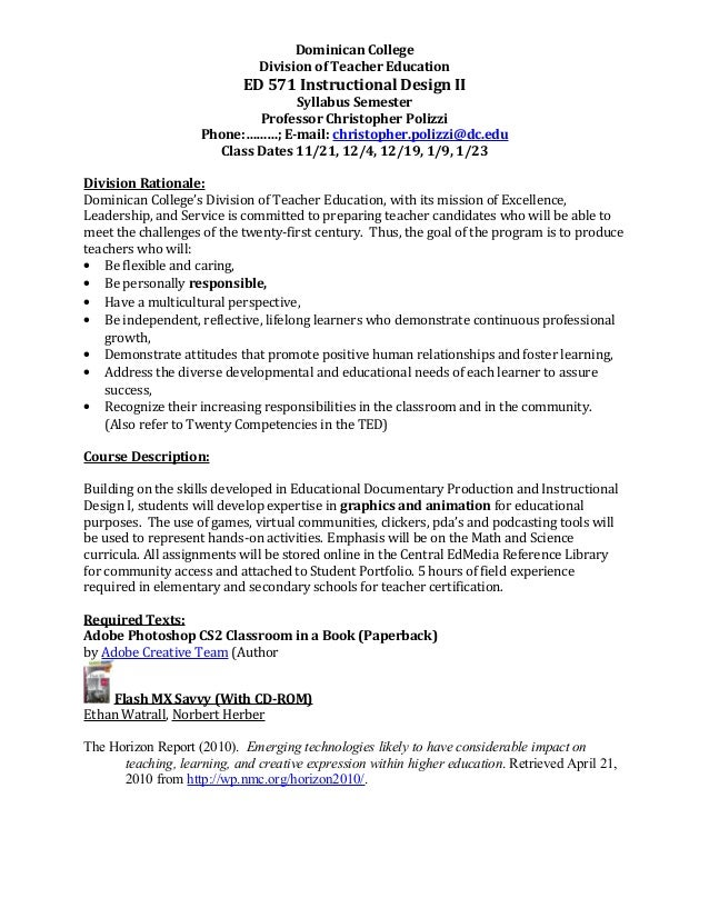 Dominican College Division of Teacher Education ED 571 Instructional Design II Syllabus Semester Professor Christopher Pol...