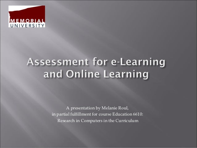 Assessment for e-learning and online learning