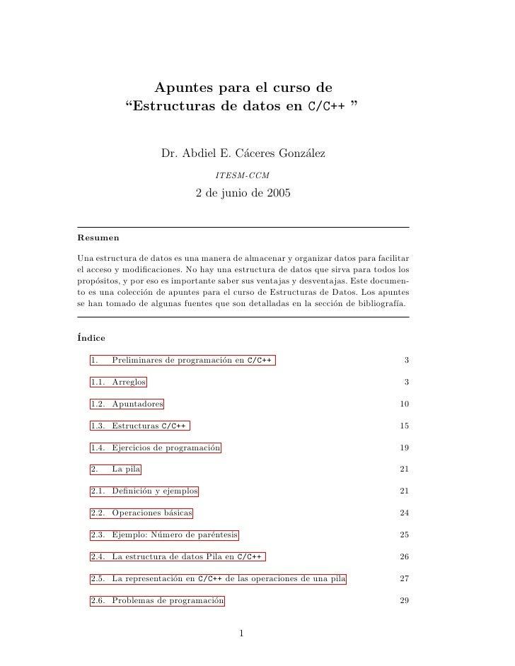 """Apuntes para el curso de           """"Estructuras de datos en C/C++ """"                    Dr. Abdiel E. C´ceres Gonz´lez     ..."""