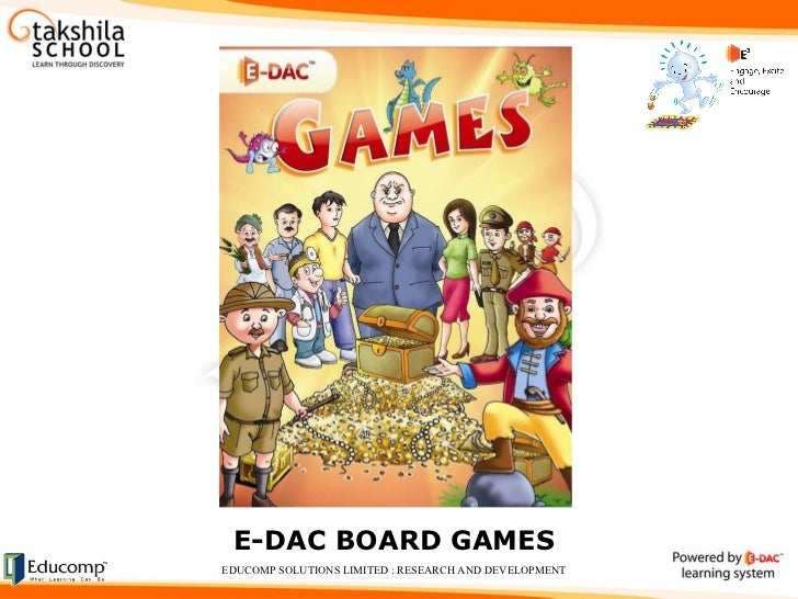 E-DAC BOARD GAMES EDUCOMP SOLUTIONS LIMITED : RESEARCH AND DEVELOPMENT