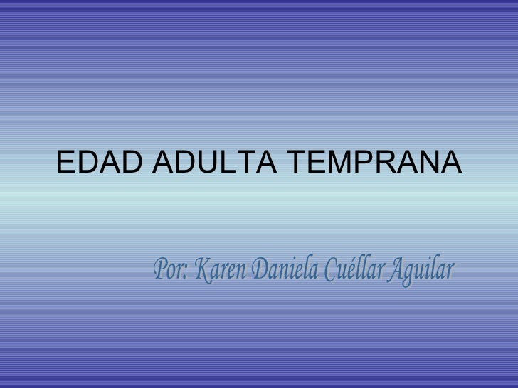 Edad Adulta Temprana
