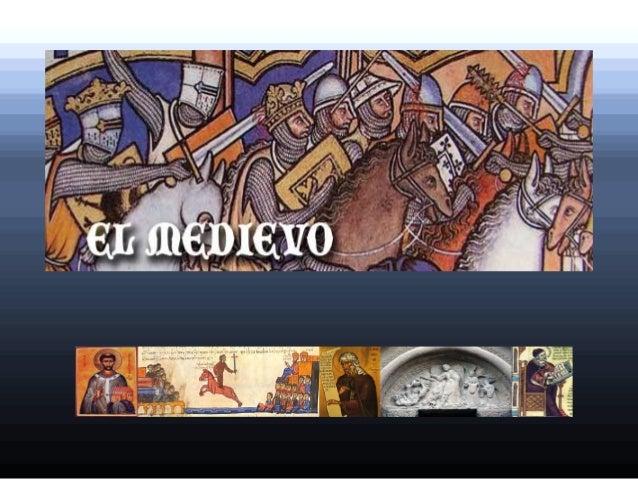 En Occidente, la E.M. abarca el período comprendido entre la caída del Imperio romano en el año 476 (S. V) y la del Imperi...