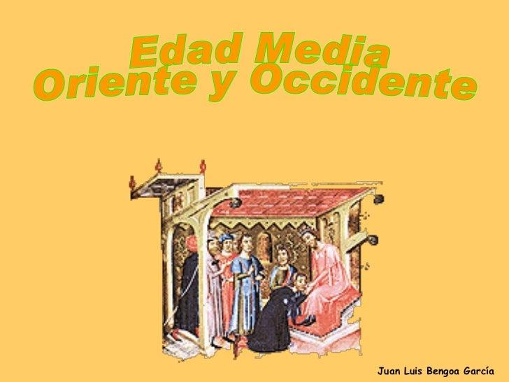 Edad media occidental y oriental (c)