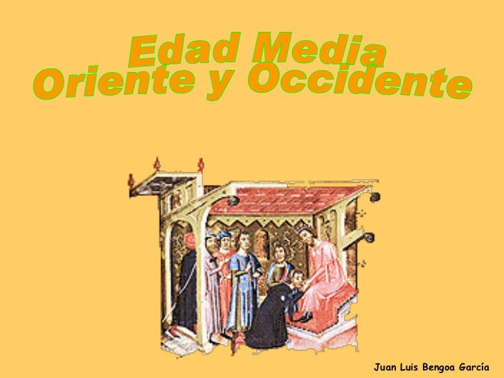 Edad media occidental y oriental (c)