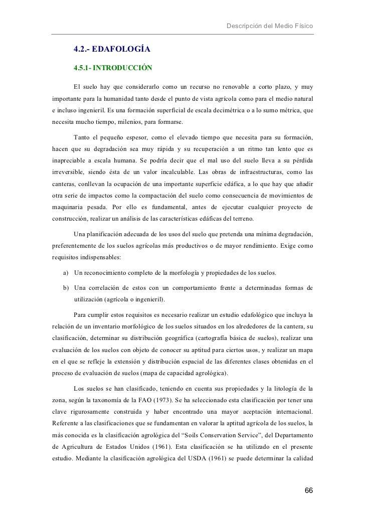 Descripción del Medio Físico        4.2.- EDAFOLOGÍA        4.5.1- INTRODUCCIÓN        El suelo hay que considerarlo como ...
