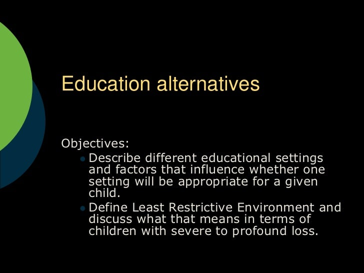 Education alternatives