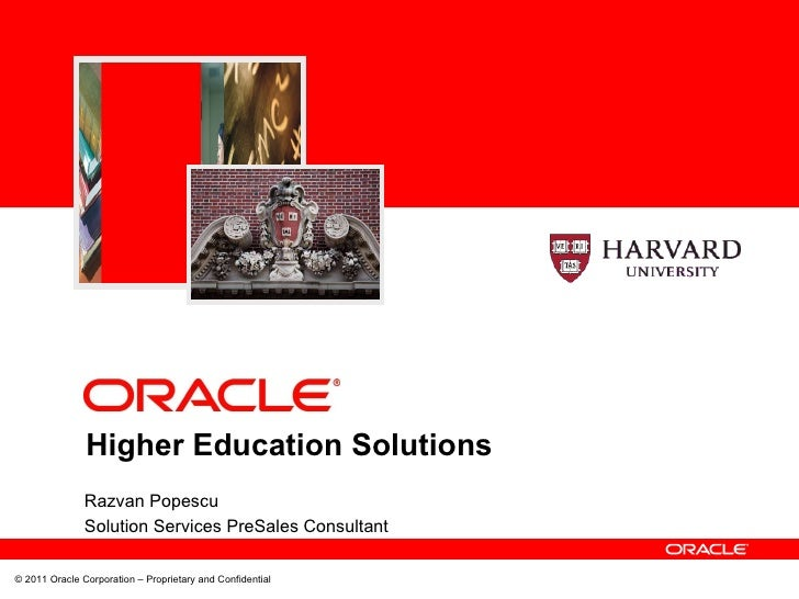 Higher Education Solutions Razvan Popescu Solution Services PreSales Consultant