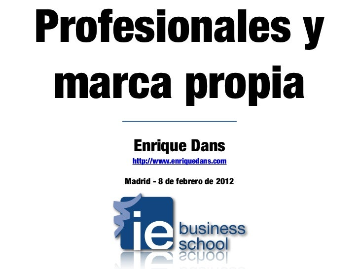Profesionales y marca propia