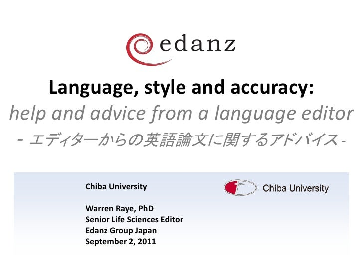 Language, style and accuracy:help and advice from a language editor - エディターからの英語論文に関するアドバイス -        Chiba University     ...