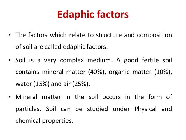 Edaphic factors soil profile structure porosity soil for Soil factors