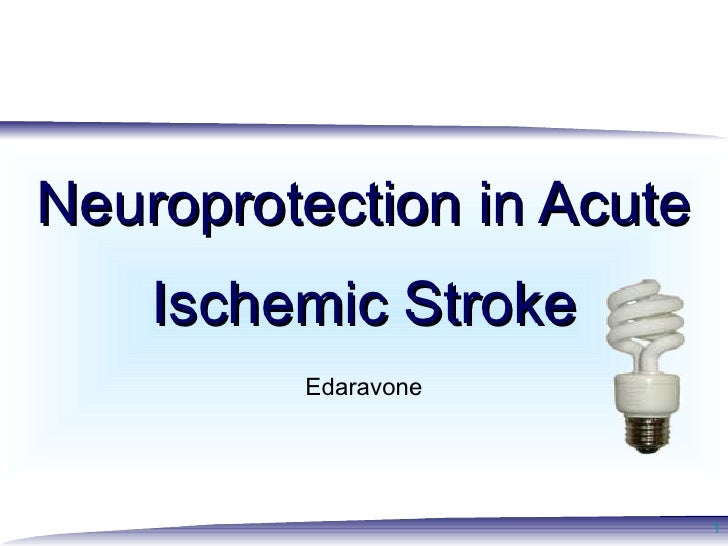 Neuroprotection in stroke