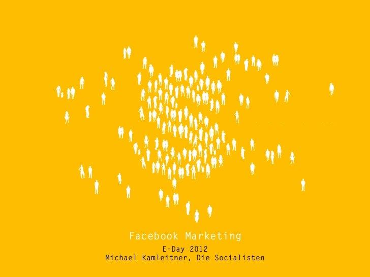 Facebook Marketing - E-Day 2012