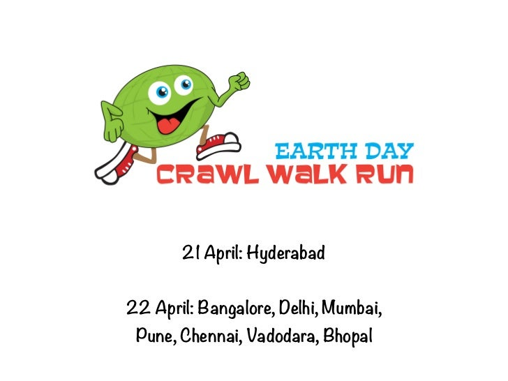 Earth Day Crawl-Walk-Run
