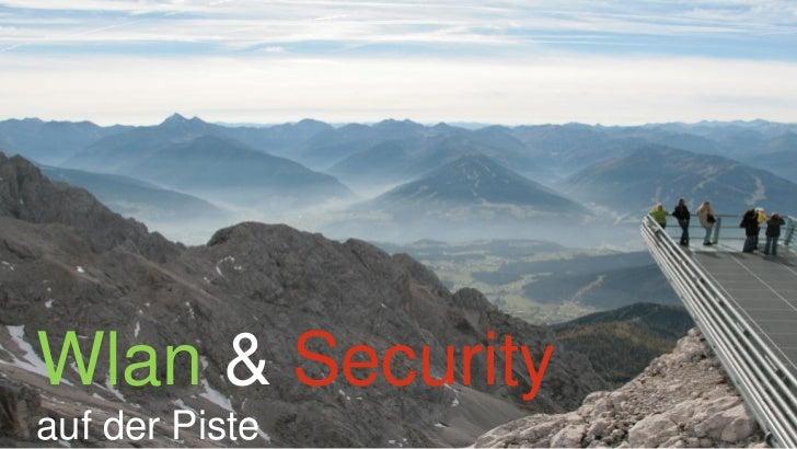 Wlan & Securityauf der Piste